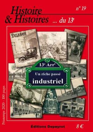Le numéro 19, consacré au passé industriel du 13e dès le 24 mars