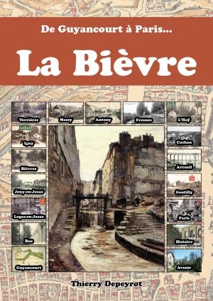 [histoire] La Bièvre, de Guyancourt à Paris