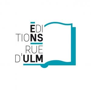 Editions Rue d'Ulm (Presses de l'Ecole Normale Supérieure)